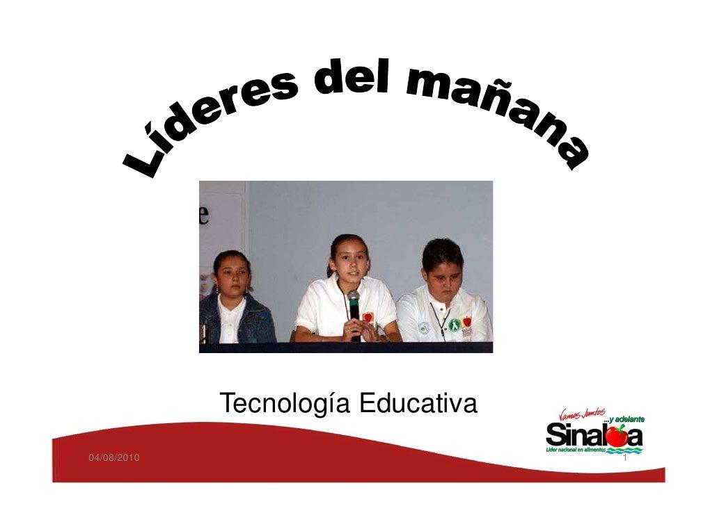Tecnología Educativa 04/08/2010                          1