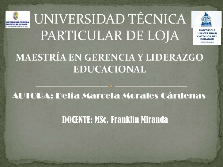 UNIVERSIDAD TÉCNICA                                           PONTIFICIA     PARTICULAR DE LOJA                   UNIVERSI...