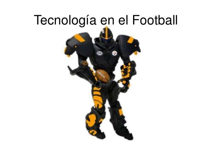 Tecnología en el Football