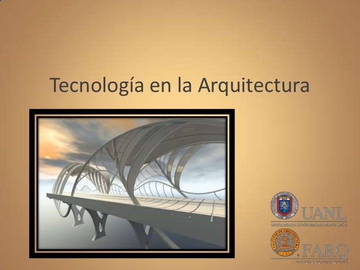 Tecnología en la arquitectura