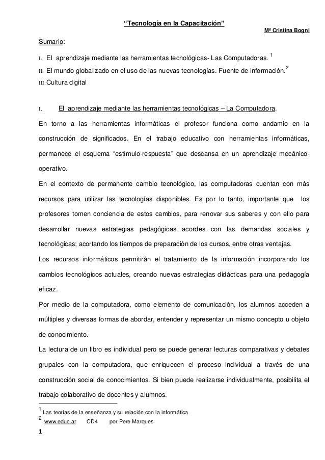"""""""Tecnología en la Capacitación"""" Mª Cristina Bogni 1 Sumario: I. El aprendizaje mediante las herramientas tecnológicas- Las..."""
