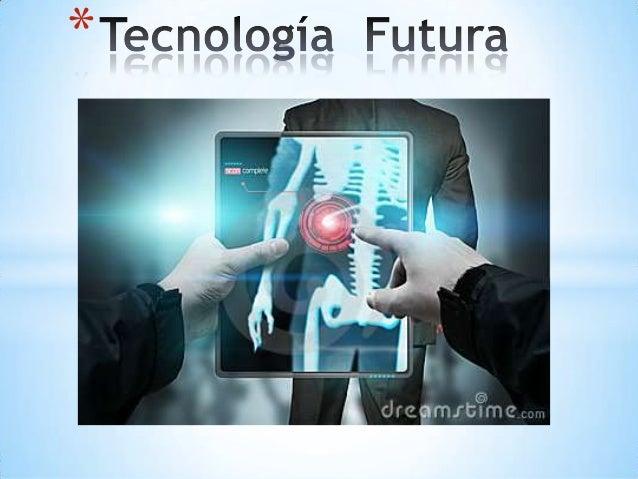 Tecnología  futura