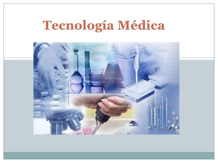 Tecnología Médica<br />