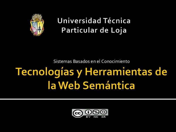 TecnologíAs Y Herramientas De La Web SemáNtica