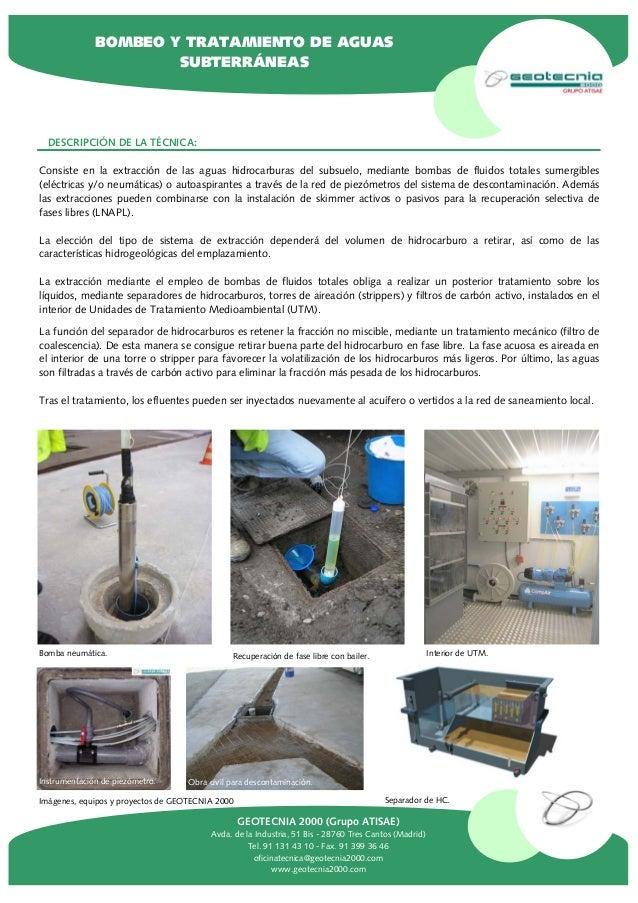 La función del separador de hidrocarburos es retener la fracción no miscible, mediante un tratamiento mecánico (filtro de ...