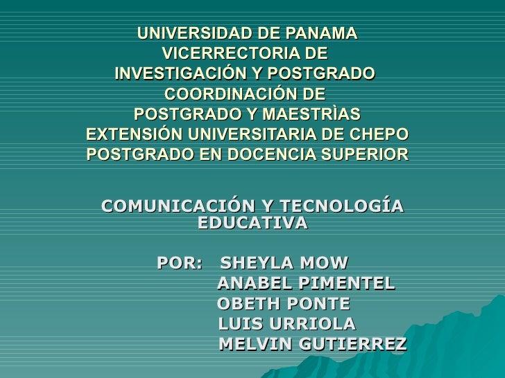 UNIVERSIDAD DE PANAMA VICERRECTORIA DE  INVESTIGACIÓN Y POSTGRADO  COORDINACIÓN DE  POSTGRADO Y MAESTRÌAS EXTENSIÓN UNIVER...