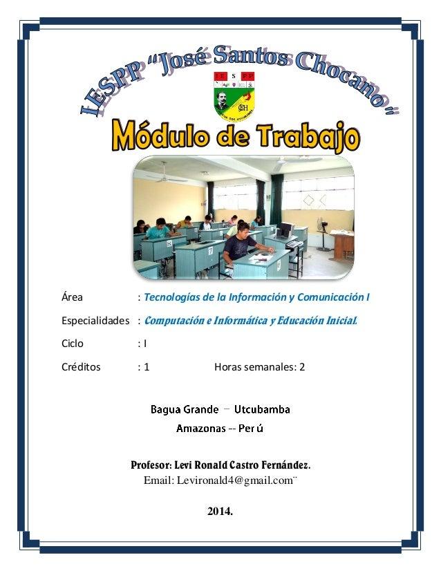 Área : Tecnologías de la Información y Comunicación I Especialidades : Computación e Informática y Educación Inicial. Cicl...