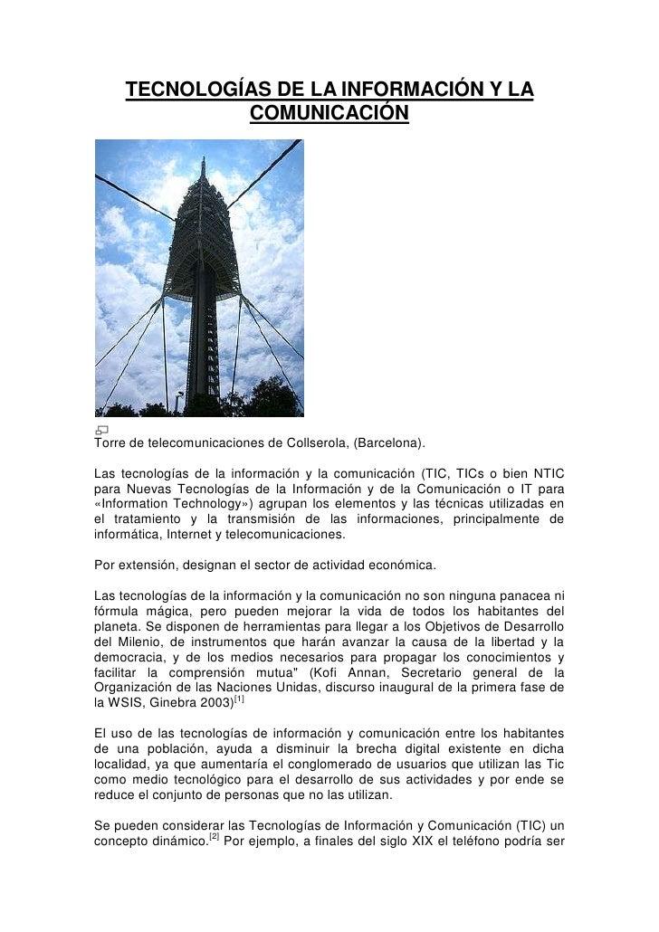 TECNOLOGÍAS DE LA INFORMACIÓN Y LA COMUNICACIÓN<br />Torre de telecomunicaciones de Collserola, (Barcelona).<br />Las tecn...