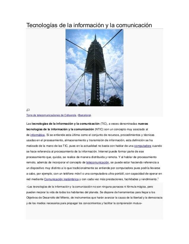 Tecnologías de la información y la comunicación  Torre de telecomunicaciones de Collserola, (Barcelona).  Las tecnologías ...