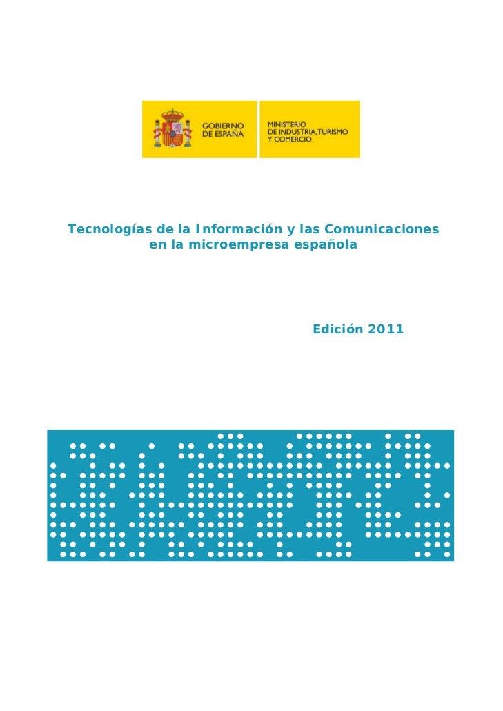 Tecnologías de la Información y las Comunicaciones           en la microempresa española                                Ed...