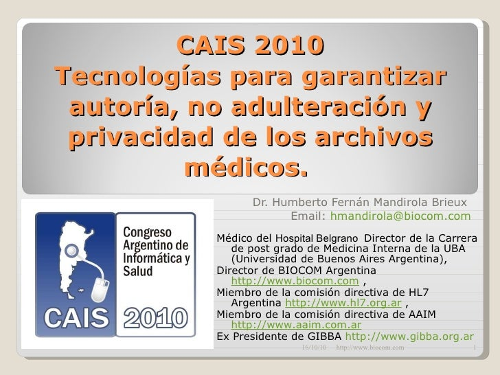 Tecnologías para garantizar autoría no adulteración y privacidad de los archivos médicos dr humberto mandirola
