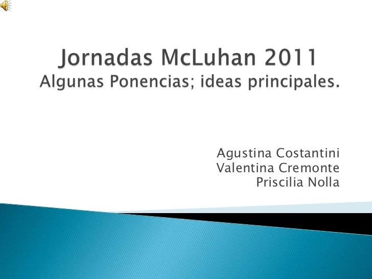 Jornadas McLuhan 2011 - Algunas Ponencias