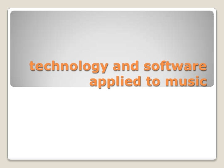technology and software applied to music<br />