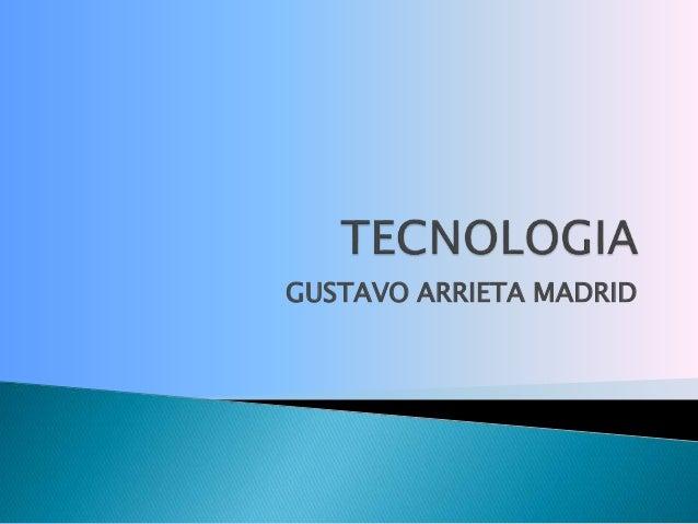 GUSTAVO ARRIETA MADRID