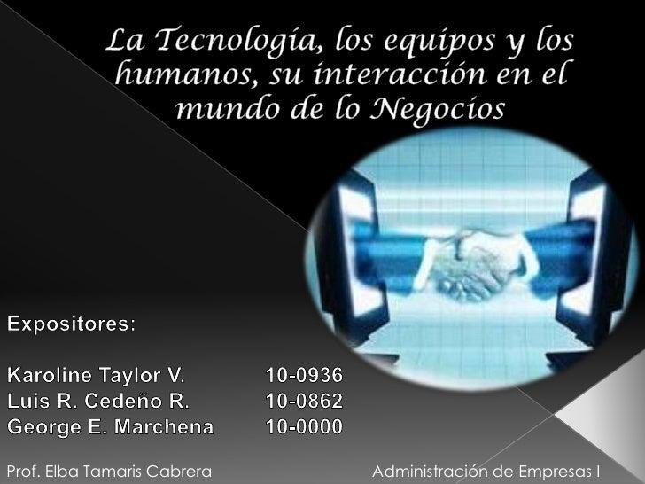 La Tecnologia y su influencia en los Negocios