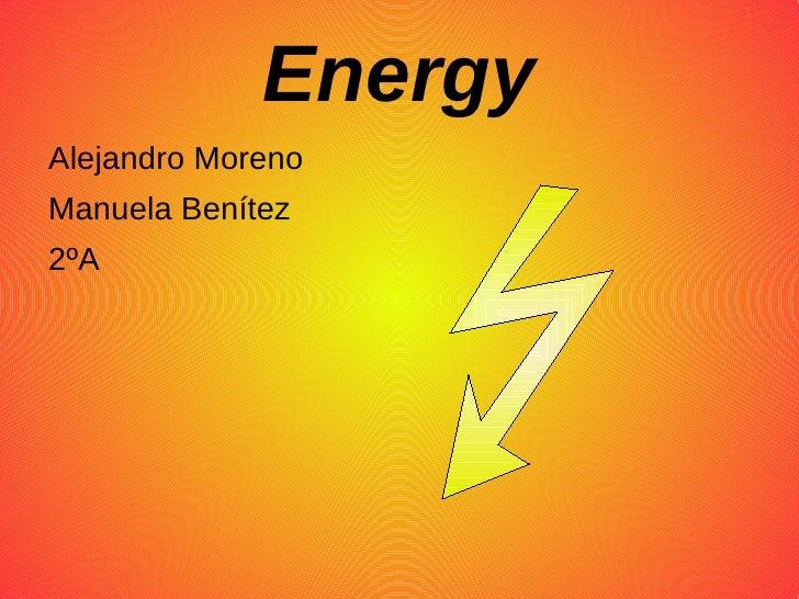 EnergyAlejandro MorenoManuela Benítez2ºA