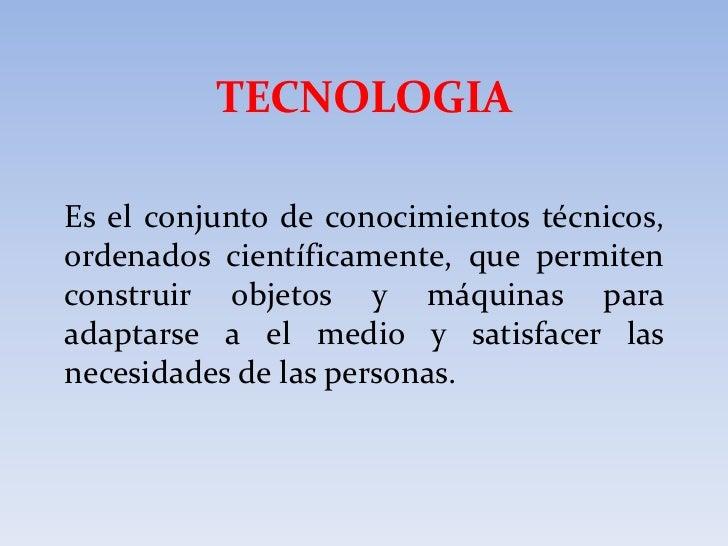 Tecnologia (curso ciencia y tecnologia)