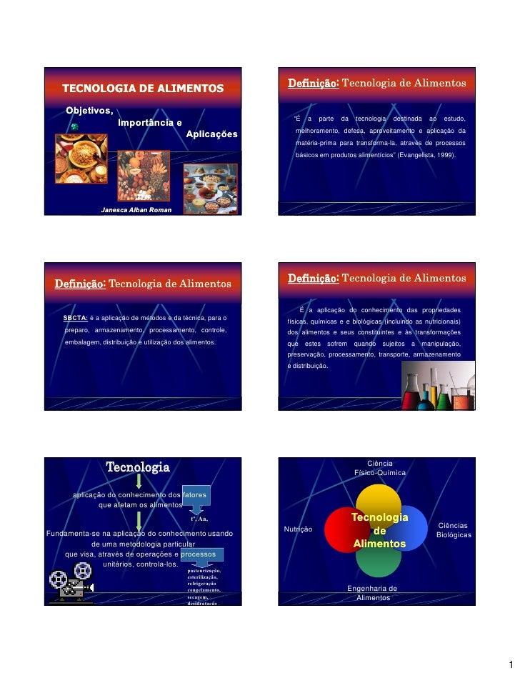 Definição: Tecnologia de Alimentos     TECNOLOGIA DE ALIMENTOS                                                            ...