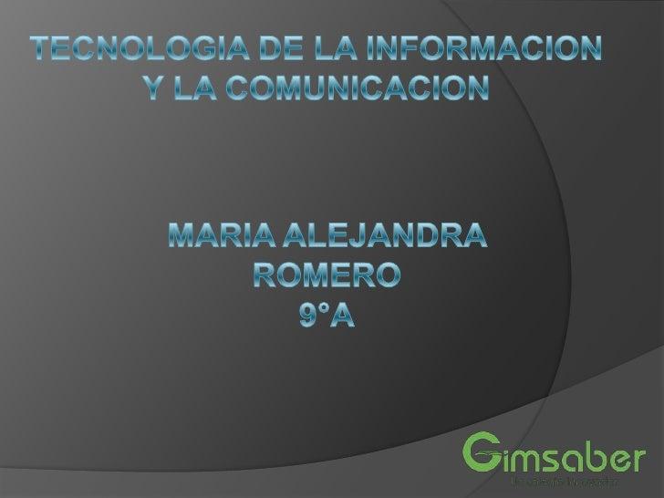 LAS TECNOLOGIAS DE LAINFORMACION Y LACOMUNICACIÓN   Las tecnologías de la información y la    comunicación (TIC o    bien...