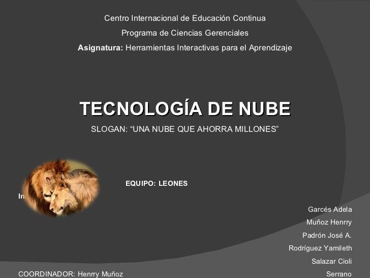 Centro Internacional de Educación Continua Programa de Ciencias Gerenciales Asignatura:  Herramientas Interactivas para el...
