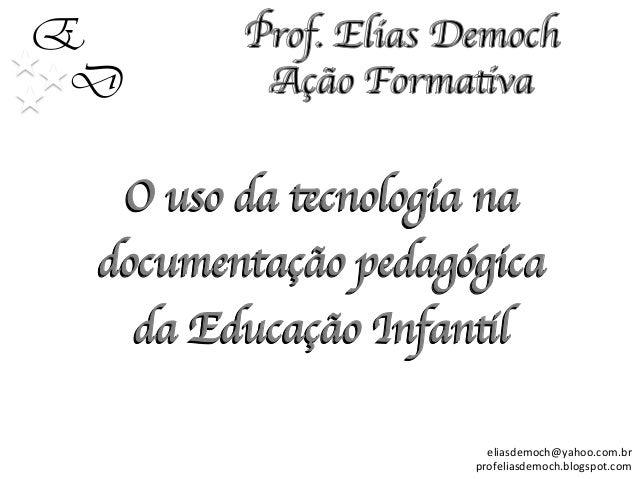 Tecnologia e educação infantil