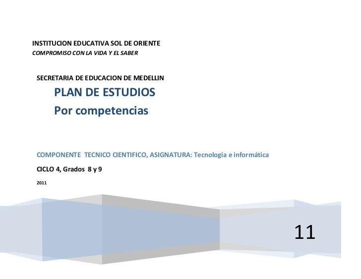 INSTITUCION EDUCATIVA SOL DE ORIENTECOMPROMISO CON LA VIDA Y EL SABER SECRETARIA DE EDUCACION DE MEDELLIN        PLAN DE E...