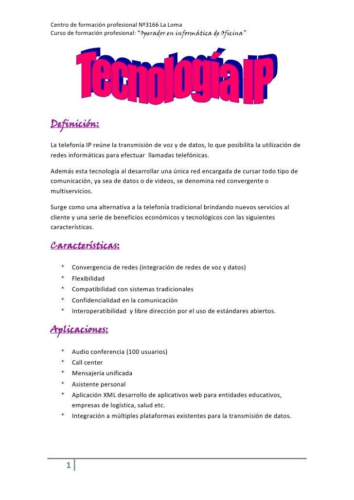 """Centro de formación profesional Nº3166 La LomaCurso de formación profesional: """"Operador en informática de Oficina""""Definici..."""