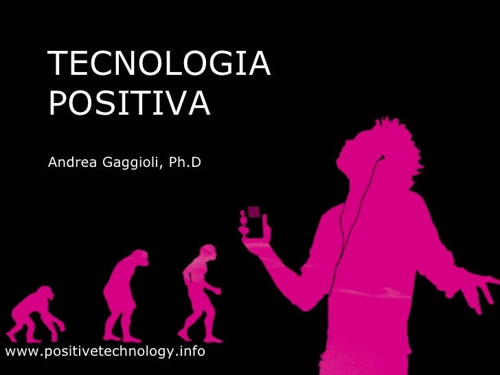 La Tecnologia Positiva