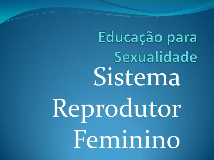 SistemaReprodutor Feminino