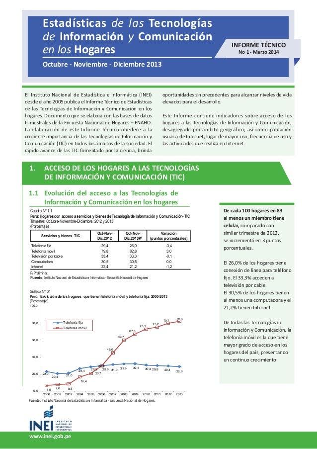 Estadísticas de las Tecnologías de Información y Comunicación en los Hogares 1 Estadísticas de las Tecnologías de Informac...