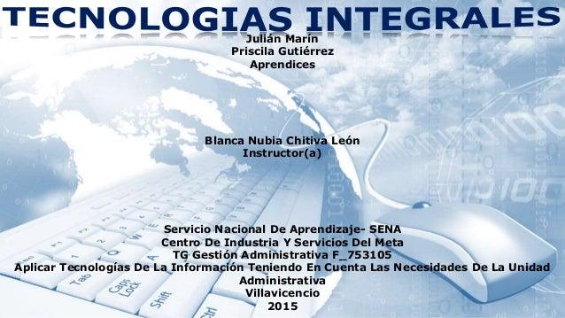 Julián Marín Priscila Gutiérrez Aprendices Blanca Nubia Chitiva León Instructor(a) Servicio Nacional De Aprendizaje- SENA ...