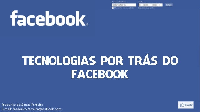 Tecnologias por tras do facebook