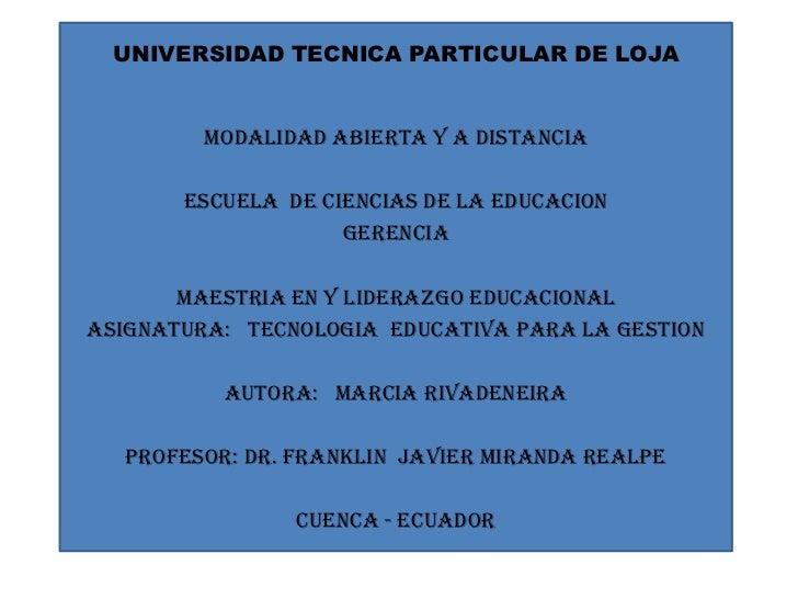UNIVERSIDAD TECNICA PARTICULAR DE LOJA         MODALIDAD ABIERTA Y A DISTANCIA       ESCUELA DE CIENCIAS DE LA EDUCACION  ...
