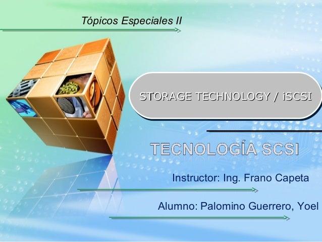 Tópicos Especiales II STORAGE TECHNOLOGY / iSCSISTORAGE TECHNOLOGY / iSCSISTORAGE TECHNOLOGY / iSCSISTORAGE TECHNOLOGY / i...