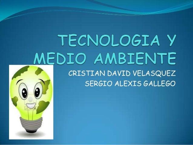 CRISTIAN DAVID VELASQUEZ SERGIO ALEXIS GALLEGO