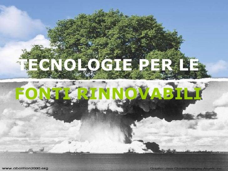 Tecnologie Per Le Fonti Rinnovabili