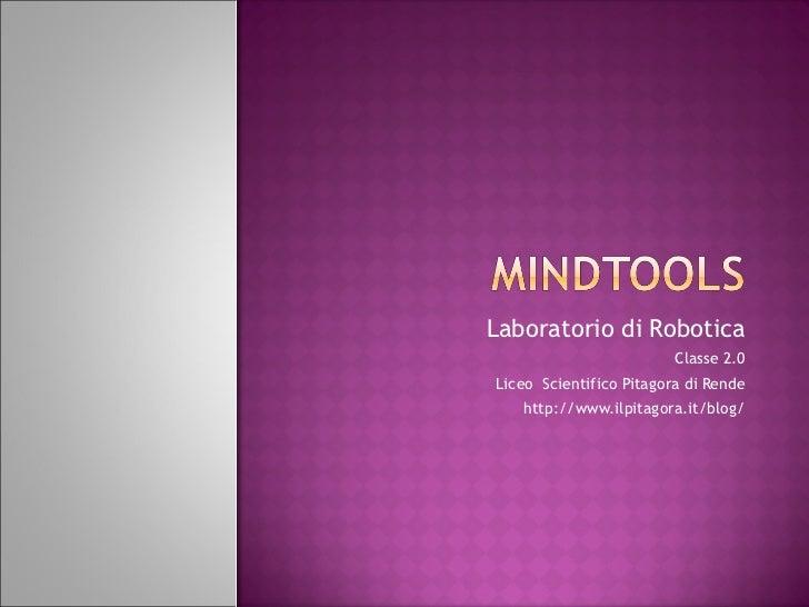 Tecnologie per la mente mind tools  Robotica