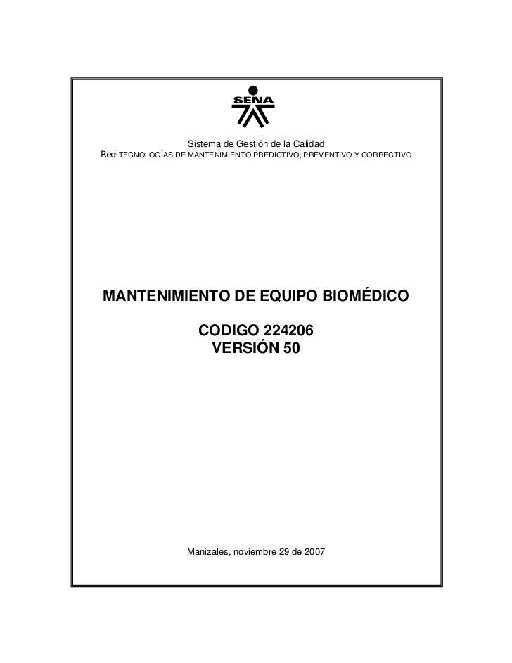 Sistema de Gestión de la CalidadRed: TECNOLOGÍAS DE MANTENIMIENTO PREDICTIVO, PREVENTIVO Y CORRECTIVOMANTENIMIENTO DE EQUI...