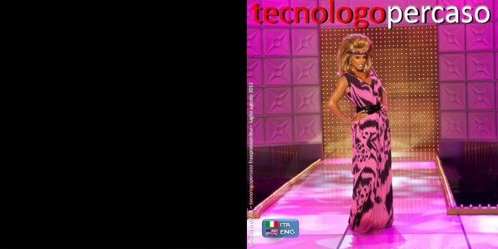 Tecnologopercaso luglio agosto 2011