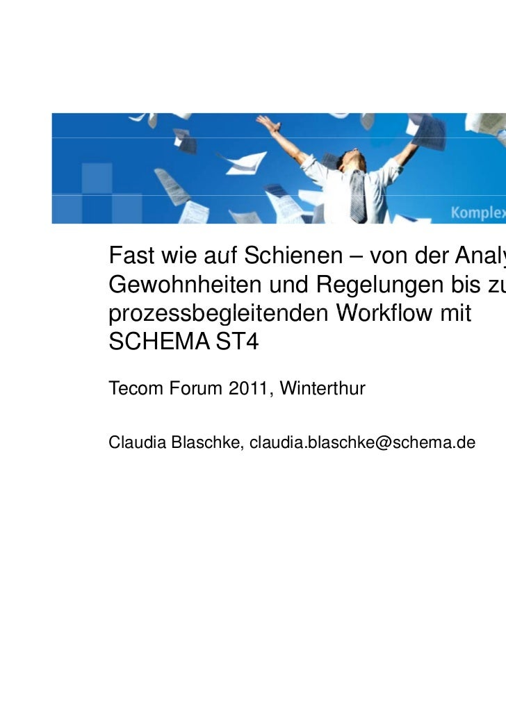 SCHEMA                                               Komplexe Dokumente einfachFast wie auf Schienen – von der Analyse alt...