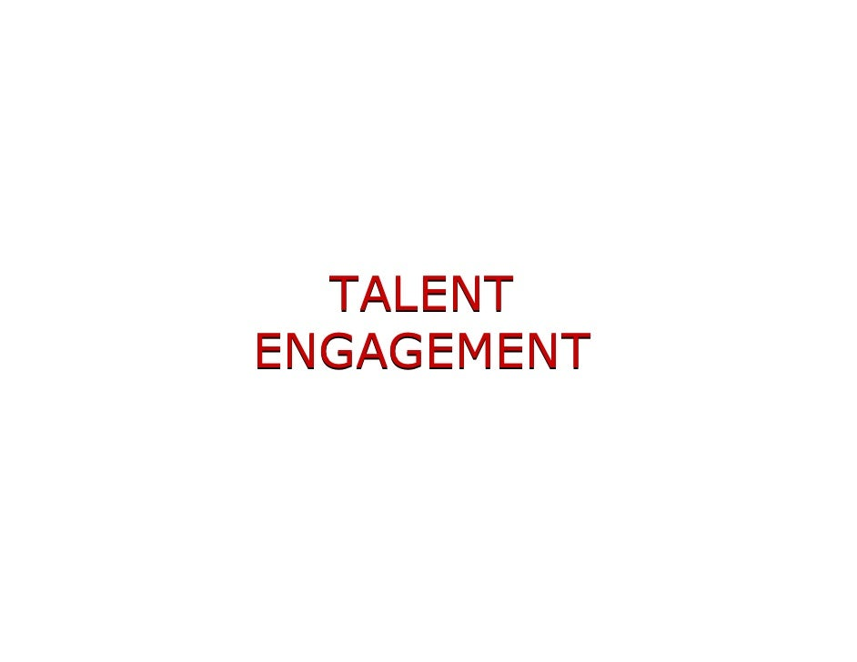 TALENT ENGAGEMENT