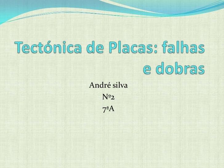 André silva   Nº2   7ªA