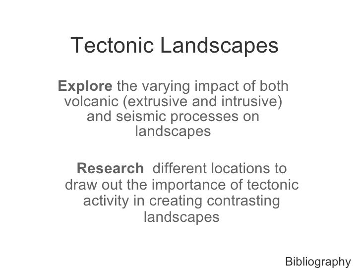 Tectonic Processes and Landscapes