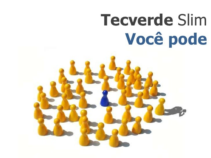 Tecverde Slim<br />Vocêpode<br />