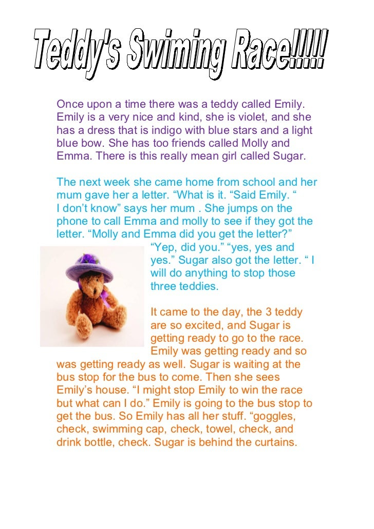 hOnce upon a time there was a teddy called Emily.Emily is a very nice and kind, she is violet, and shehas a dress that is ...