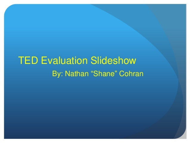 Ted evaluation slideshow 2