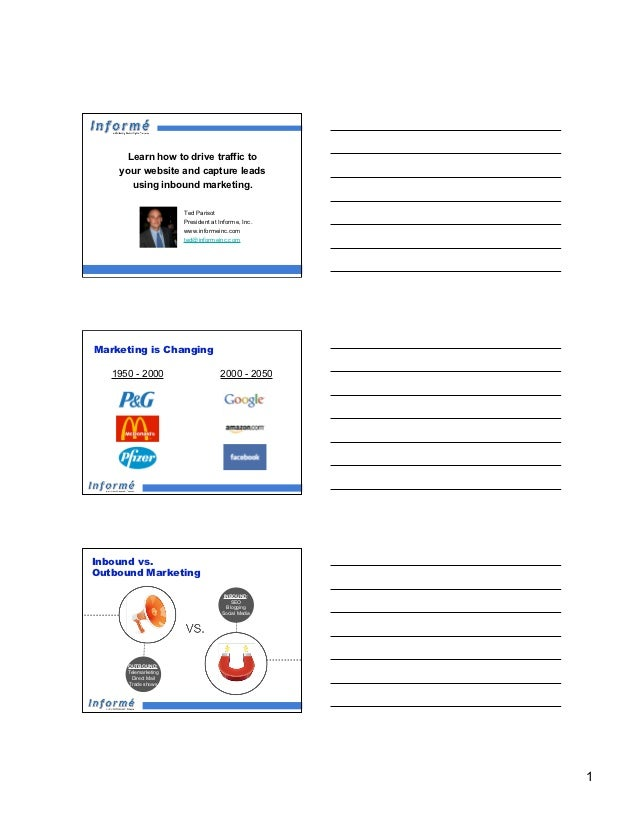 Learn how to drive traffic to    your website and capture leads       using inbound marketing.                      Ted Pa...