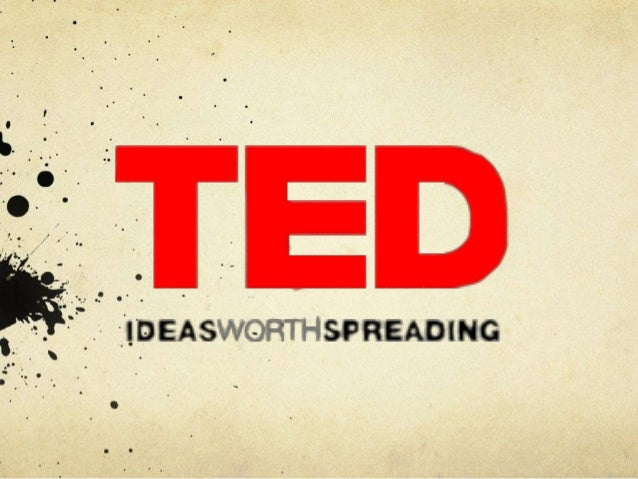 TED powerpoint by Gabrielle A Moss