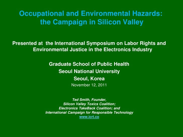 Occupational and Environmental Hazards:       the Campaign in Silicon ValleyPresented at the International Symposium on La...