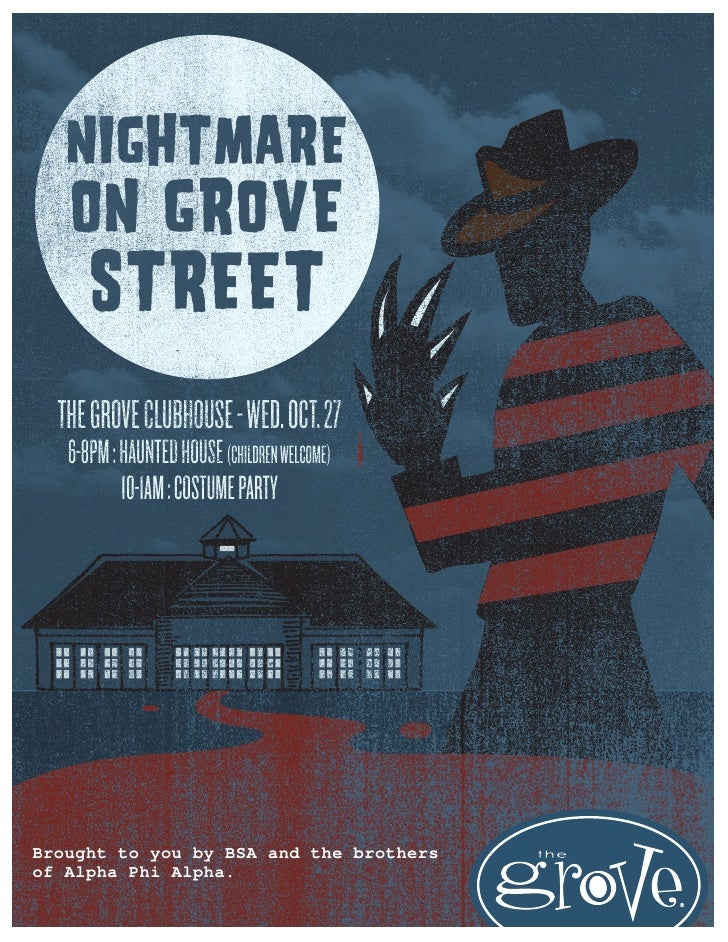 NIGHTMARE   ON GROVE      STREET  THE GROVE CLUBHOUSE - WED. OCT. 27   6-8PM : HAUNTED HOUSE (CHILDREN WELCOME)           ...